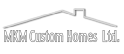 MKM Custom Homes